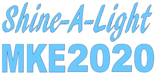 Shine A Light MKE2020 Kick-off Block Party