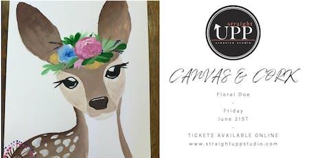 Canvas & Cork | Floral Doe tickets