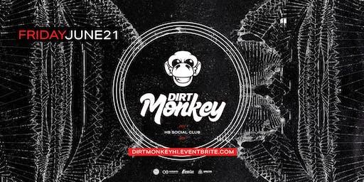 Dirt Monkey at HB Social Club