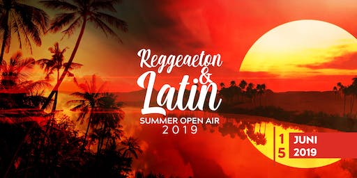Reggaeton & Latin Sommer Open Air 2019