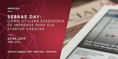 SEBRAE+DAY%3A+Como+utilizar+assessoria+de+impre