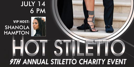 9th Annual Hot Stiletto Shoe Charity Gala!