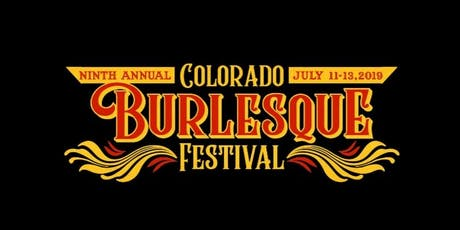 9th Annual Colorado Burlesque Festival Weekend Passes tickets