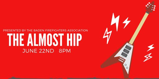 Baden Firefighters Association Presents: The Almost Hip