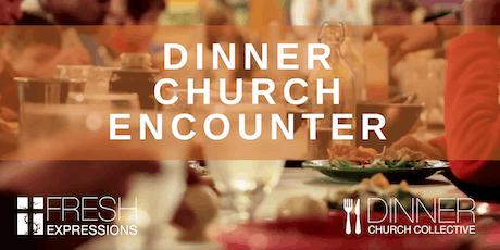Dinner Church Encounter - Peachtree City, GA tickets