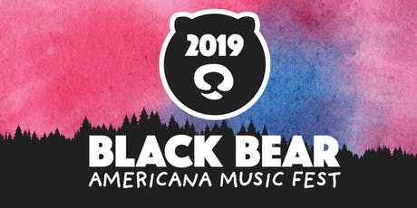 Black Bear Americana Music Fest 2019 tickets