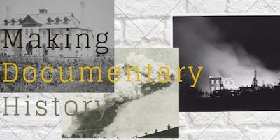 Screening: Making Documentary History