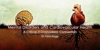 Mental Disorders and Cardiovascular Health: A Critical, if Overlooked, Connection