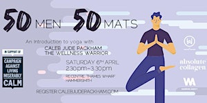 50 Men 50 Mats: An Introduction to Yoga by The...
