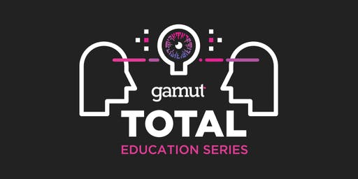 Gamut TOTAL Education Series: Tulsa