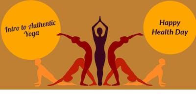 Intro to Authentic Yoga -Yoga, Mind & Body!