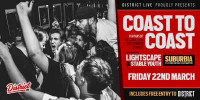 DISTRICT Live // Coast to Coast, Lightscape & Stable Youth