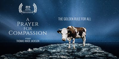 A Prayer For Compassion: London Premiere (New Vegan Documentary)