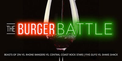 BURGER BATTLE - Beasts of Zin vs Rhone Rangers vs Central Coast Rock Stars