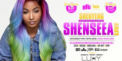SHENSEEA LIVE IN CONCERT | SATURDAY MAY 18TH INSIDE LUXY NIGHTCLUB