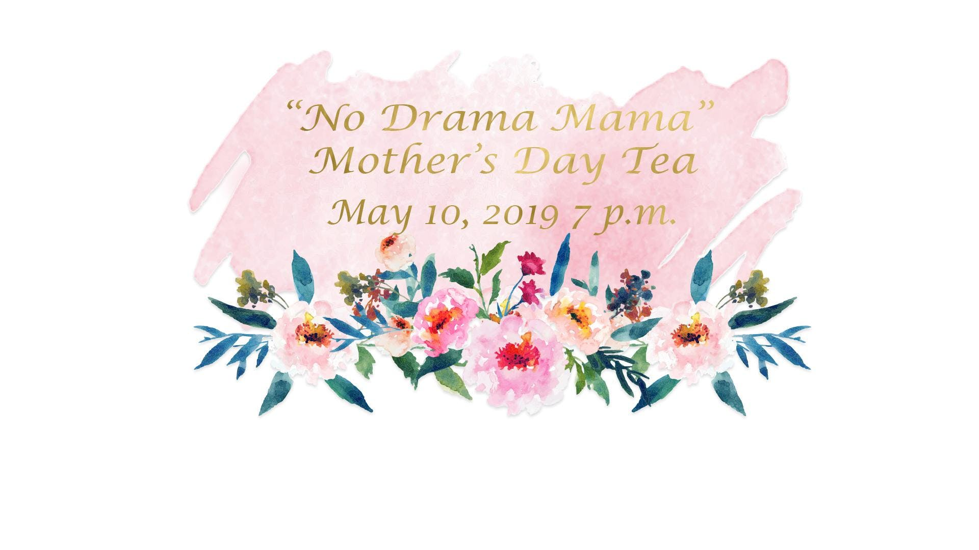 Annual Mother's Day Tea | Living Word Ahwatukee