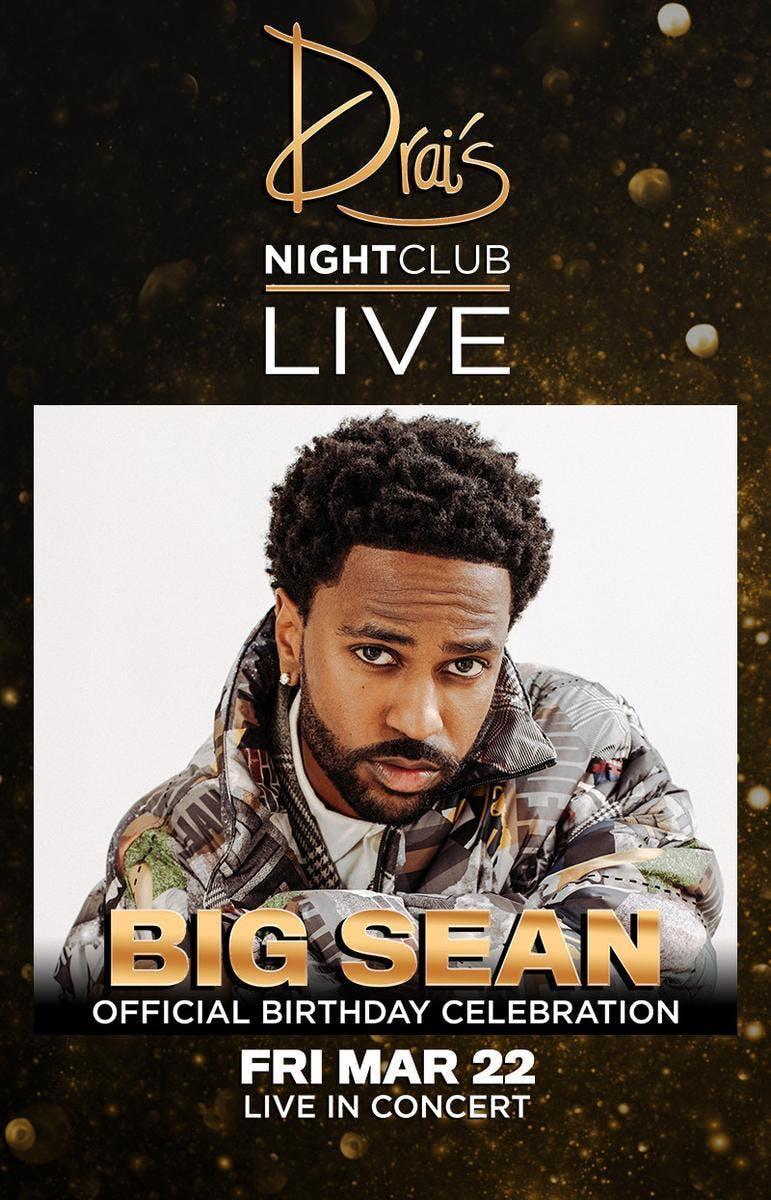 Big Sean at Drais Nightclub Free Guestlist -