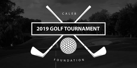 Caleb Foundation Golf Tournament 2019 tickets