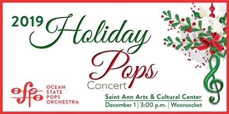 Ocean State Pops Orchestra: 2019 Holiday Pops! tickets