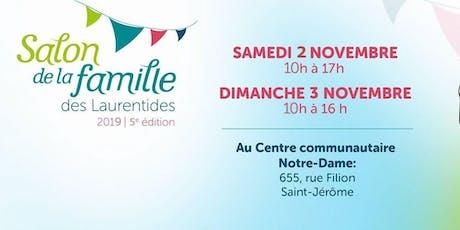 Salon de la Famille des Laurentides, 5e édition 2019 tickets
