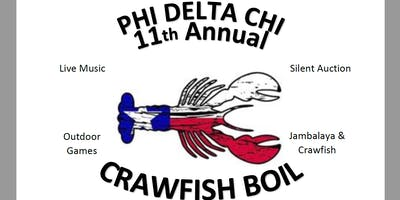 11th Annual Phi Delta Chi Crawfish Boil