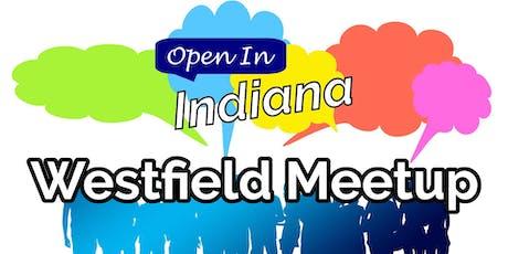 Open In Indiana Westfield Meetup tickets