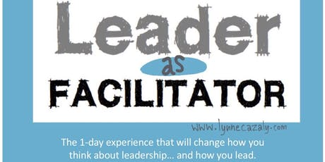 MELBOURNE - Leader as Facilitator  tickets