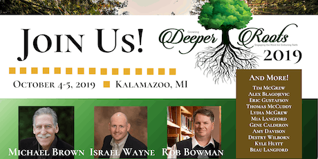 Growing Deeper Roots 2019 Conference tickets