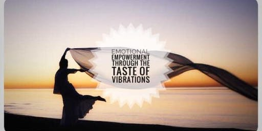 Emotional Empowerment Through the Taste of Vibrations