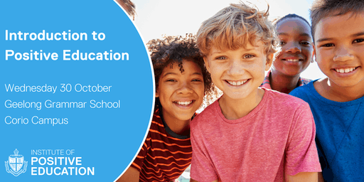 Introduction to Positive Education, Geelong (October 2019)