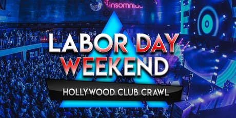 2019 Labor Day Weekend Hollywood Club Crawl tickets