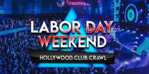 2019 Labor Day Weekend Hollywood Club Crawl
