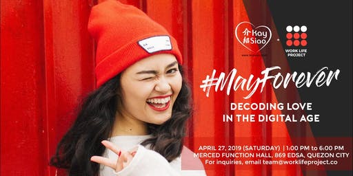 #MayForever: Decoding Love in the Digital Age 2019