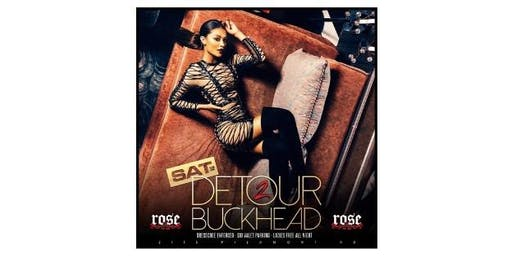 DETOUR TO BUCKHEAD : SATURDAY NIGHTS  IN BUCKHEAD