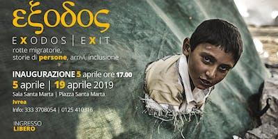Inaugurazione Mostra Fotografica Exodos - rotte migratorie, storie di persone, arrivi, inclusione