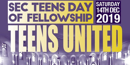 SEC Teens Day of Fellowship:TEENS UNITED