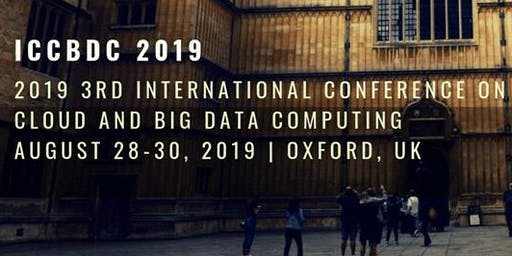 3rd International Conference on Cloud and Big Data Computing (ICCBDC 2019)