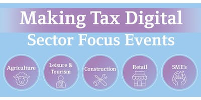 Making Tax Digital Sector Focus Event - SME\
