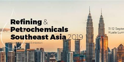 Refining & Petrochemicals Southeast Asia 2019 Malaysia