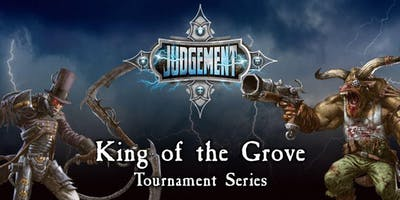 King of the Grove - Judgement Tournament