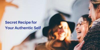 Secret Recipe for Your Authentic Self