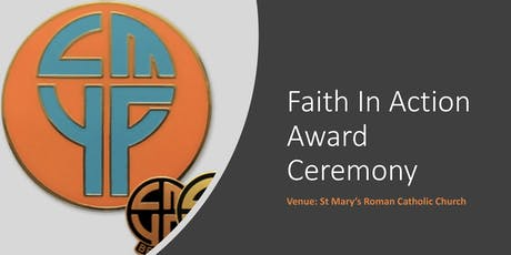 Faith In  Action Award Ceremony (North) tickets