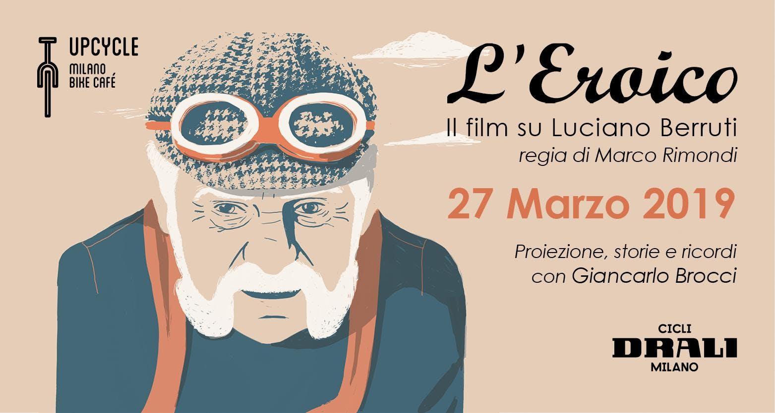 L'EROICO il film su Luciano Berruti