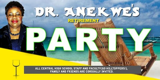 Dr. Anekwe's Retirement Party