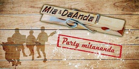 """Starkbierfest mit """"Mia & DaAnda"""" Tickets"""