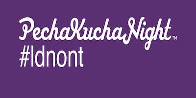 PechaKucha Night #ldnont Volume 9