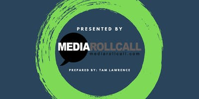 """Media Roll Call 5: """"Changing the Narrative"""""""