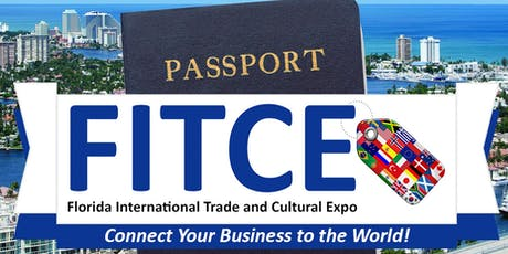 FITCE 2019 - Florida International Trade & Cultural Expo  Tickets