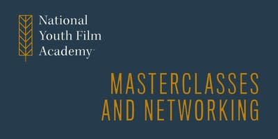 National Youth Film Academy - Masterclasses and Networking