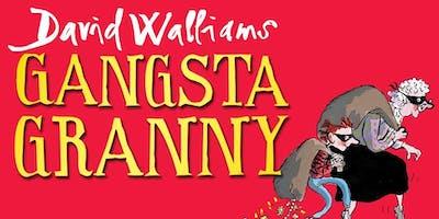 Gangsta Granny by David Walliams - Outdoor Theatre at Walton Gardens